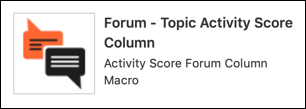 The Forum - Topic Activity Score Column macro in the Macro Browser.